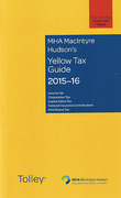 Cover of MHA MacIntyre Hudson's Yellow Tax Guide 2015-16
