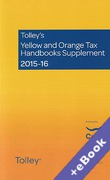 Cover of Tolley's Yellow and Orange Tax Handbooks Supplement 2015-16: The Finance (No 2) Act 2015 (Book & eBook Pack)