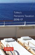Cover of Tolley's Pensions Taxation 2016-17