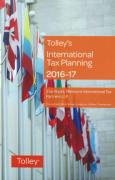 Cover of Tolley's International Tax Planning 2016-17