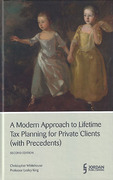 Cover of A Modern Approach to Lifetime Tax Planning for Private Clients (with Precedents)