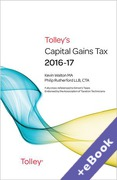 Cover of Tolley's Capital Gains Tax 2016-17 (Book & eBook Pack)