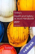 Cover of Tolley's Health and Safety at Work Handbook 2017 (Book & eBook Pack)