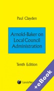 Cover of Arnold-Baker on Local Council Administration  (Book & eBook Pack)