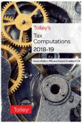 Cover of Tolley's Tax Computations 2018-19