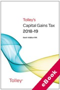 Cover of Tolley's Capital Gains Tax 2018-19 (eBook)