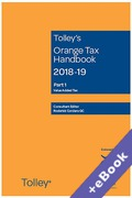 Cover of Tolley's Orange Tax Handbook 2018-19 (Book & eBook Pack)