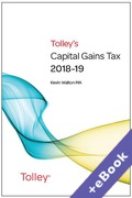 Cover of Tolley's Capital Gains Tax 2018-19 (Book & eBook Pack)