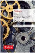 Cover of Tolley's Tax Computations 2020-21