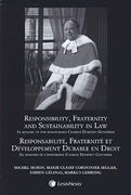 Cover of Responsibility, Fraternity and Sustainability in Law: In Memory of the Honourable Charles Doherty Gonthier / Responsabilité, Fraternité et Développement Durable en Droit – En mémoire de l'honorable Charles Doherty Gonthier