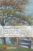 Cover of Assisted Death: Legal, Social and Ethical Issues after Carter