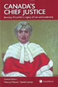 Cover of Canada's Chief Justice: Beverley McLachlin's Legacy of Law and Leadership