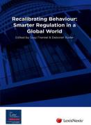 Cover of Recalibrating Behaviour: Smarter Regulation in a Global World
