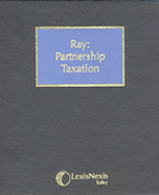 Cover of Ray: Partnership Taxation Looseleaf