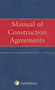 Cover of Manual of Construction Agreements Looseleaf