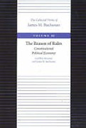 Cover of The Reason of Rules: Consitiutional Political Economy