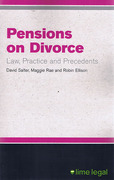 Cover of Pensions on Divorce: Law, Practice and Precedents