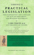 Cover of Thring's Practical Legislation: The Composition and Language of Acts of Parliament and Business Documents