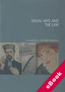 Cover of Visual Arts and the Law: A Handbook for Professionals (eBook)