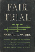 Cover of Fiar Trial: Fourteen who Stood Accused from Anne Hutchinson to Alger Hiss