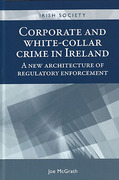 Cover of Corporate and White-Collar Crime in Ireland: A New Architecture of Regulatory Enforcement