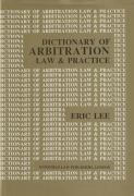 Cover of Dictionary of Arbitration Law & Practice