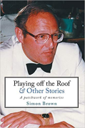 Cover of Playing Off the Roof & Other Stories: A Patchwork of Memories