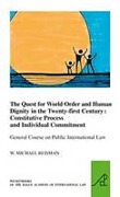 Cover of The Quest for World Order and Human Dignity in the Twenty-first Century: Constitutive Process and Individual Commitment