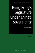 Cover of Hong Kong's Legislature under China's Sovereignty: 1998-2013