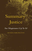 Cover of Summary Justice: Are Magistrates Up to it?