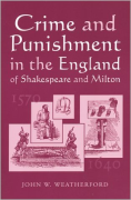 Cover of Crime and Punishment in the England of Shakespeare and Milton, 1570-1640