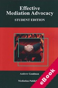Cover of Effective Mediation Advocacy: Student Edition (eBook)