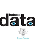 Cover of Habeus Data: Privacy vs. the Rise of Surveillance Tech