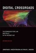 Cover of Digital Crossroads: Telecommunications Law and Policy in the Internet Age