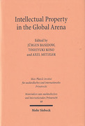 Cover of Intellectual Property in the Global Arena: Jurisdiction, Applicable Law, and the Recognition of Judgments in Europe, Japan and the US