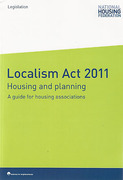 Cover of Localism Act 2011: Housing and Planning: A Guide for Housing Associations