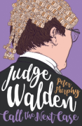 Cover of Judge Walden: Call The Next Case