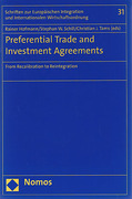 Cover of Preferential Trade and Investment Agreements: From Recalibration to Reintegration
