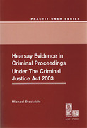 Cover of Hearsay Evidence in Criminal Proceedings: Under the Criminal Justice Act 2003