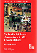 Cover of The Landlord & Tenant (Covenants) Act 1995: A Practical Guide
