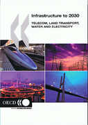 Cover of Infrastructure to 2030: Telecom, Land Transport, Water and Electricity