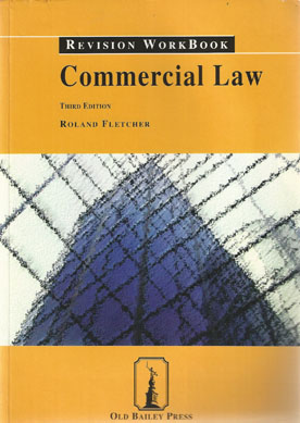 commercial law revision Buy commercial law concentrate: law revision and study guide 2 by eric  baskind (isbn: 9780199671991) from amazon's book store everyday low  prices.