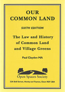 Cover of Our Common Land: The Law and History of Common Land and Village Greens