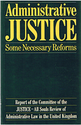 Cover of Administrative Justice: Some Necessary Reforms