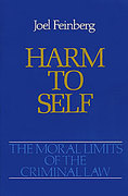 Cover of The Moral Limits of the Criminal Law: Vol 3. Harm to Self