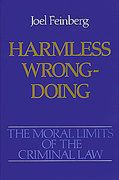Cover of The Moral Limits of the Criminal Law: Vol 4. Harmless Wrongdoing