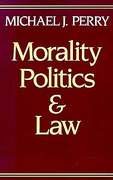 Cover of Morality, Politics and Law