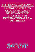 Cover of Land-locked and Geographically Disadvantaged States in the International Law of the Sea