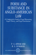 Cover of Form and Substance in Anglo-American Law: A Comparative Study in Legal Reasoning, Legal Theory, and Legal Institutions