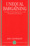 Cover of Unequal Bargaining: Study of Vitiating Factors in the Formation of Contracts